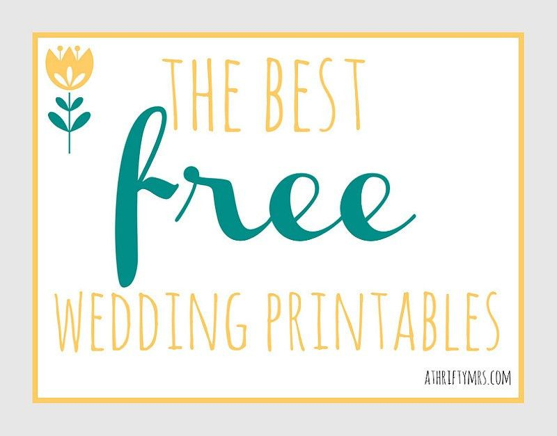 The best FREE wedding printables - A Thrifty Mrs
