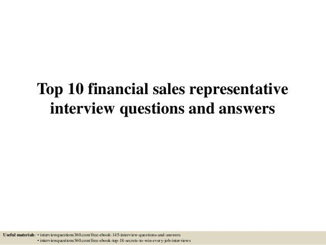 top-10-financial-sales -representative-interview-questions-and-answers-1-638.jpg?cb=1433294892