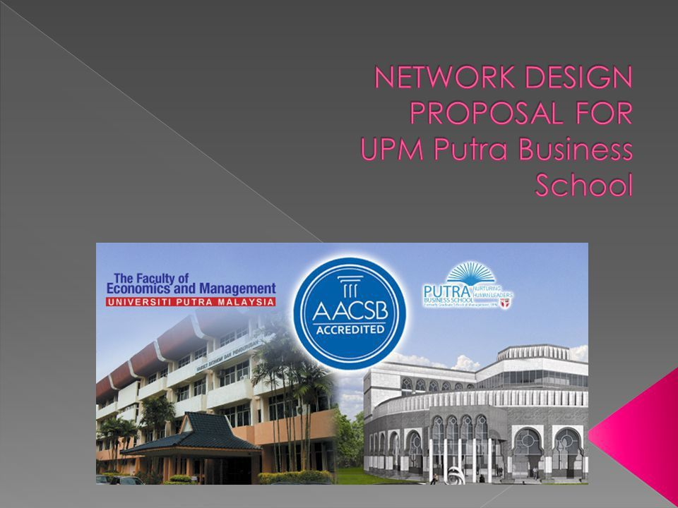 NETWORK DESIGN PROPOSAL FOR UPM Putra Business School - ppt video ...