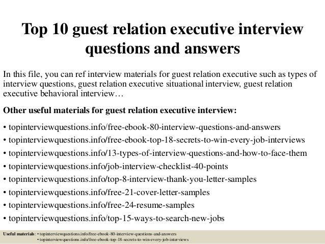 top-10-guest-relation-executive -interview-questions-and-answers-1-638.jpg?cb=1426968372