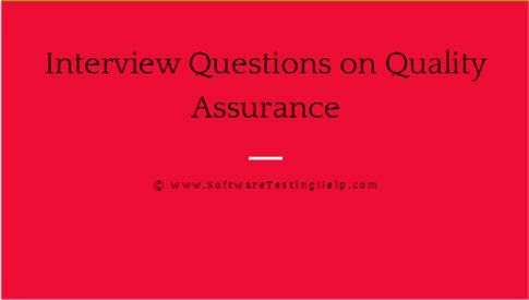 Top 20 Software Quality Assurance (QA) Interview Questions and ...