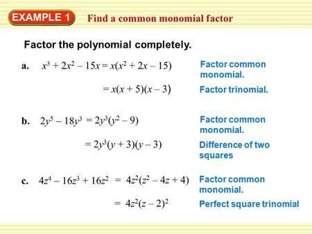 Chapter 5 Section 4. EXAMPLE 1 Find a common monomial factor ...
