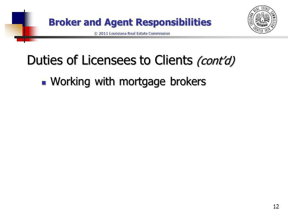 Broker and Agent Responsibilities © 2011 Louisiana Real Estate ...