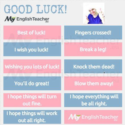 Other ways to say GOOD LUCK! | MyEnglishTeacher.eu Forum ...