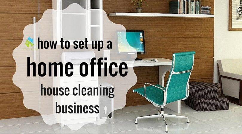 House Cleaning Business Home Office @SavvyCleaner > Ask a House ...