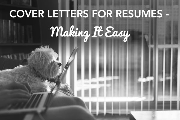Cover Letters for Resumes – Making It Easy | Blog