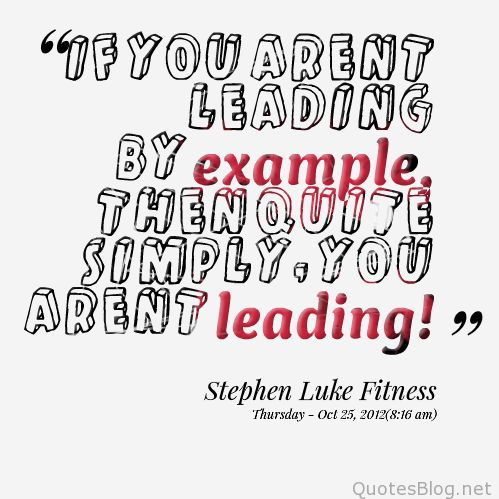 Leading by example quotes