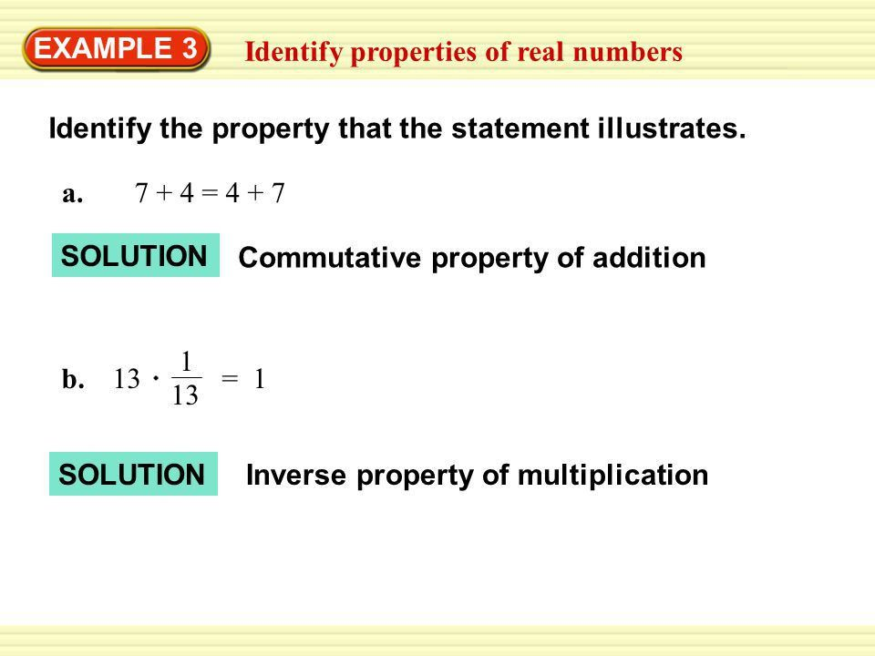 EXAMPLE 3 Identify properties of real numbers - ppt video online ...