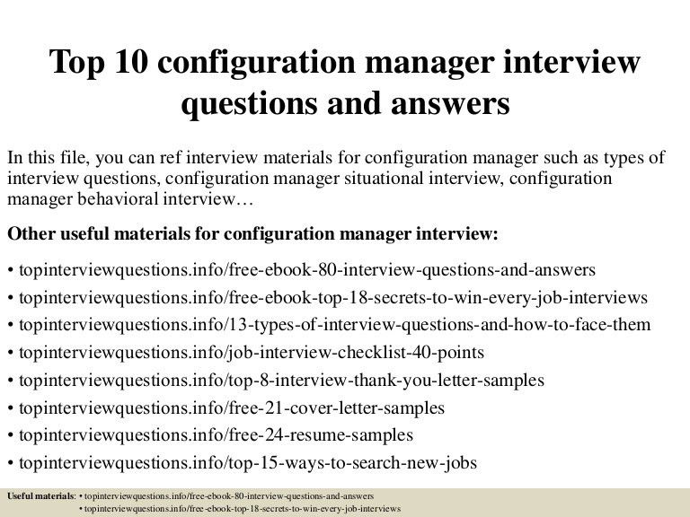 top10configurationmanagerinterviewquestionsandanswers-150320204609-conversion-gate01-thumbnail-4.jpg?cb=1426902421