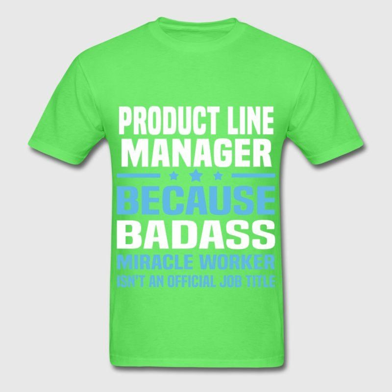 Product Line Manager T-Shirt | Spreadshirt