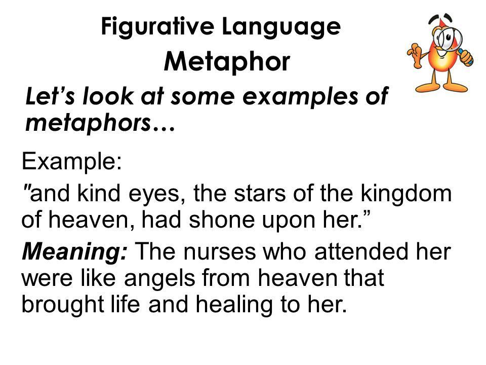 Figurative Language Metaphor In Lesson 32 you will: 1.Understand ...