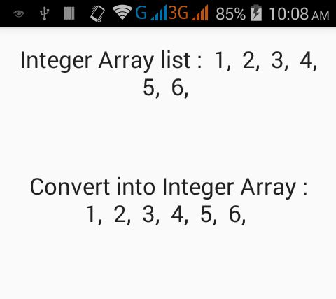 Convert Integer ArrayList to Integer Array in Java Android with ...