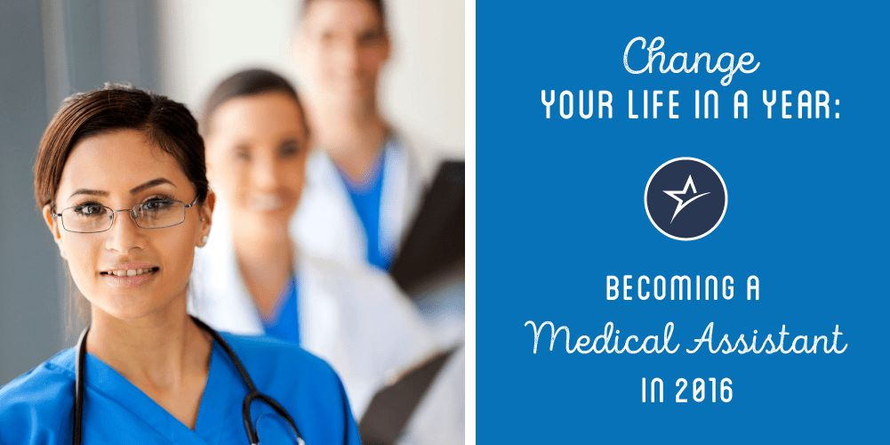 Change Your Life in a Year: Become a Medical Assistant