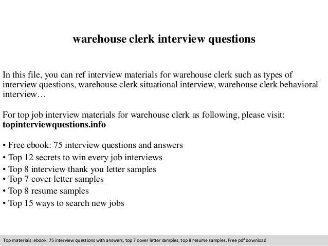Warehouse clerk interview questions