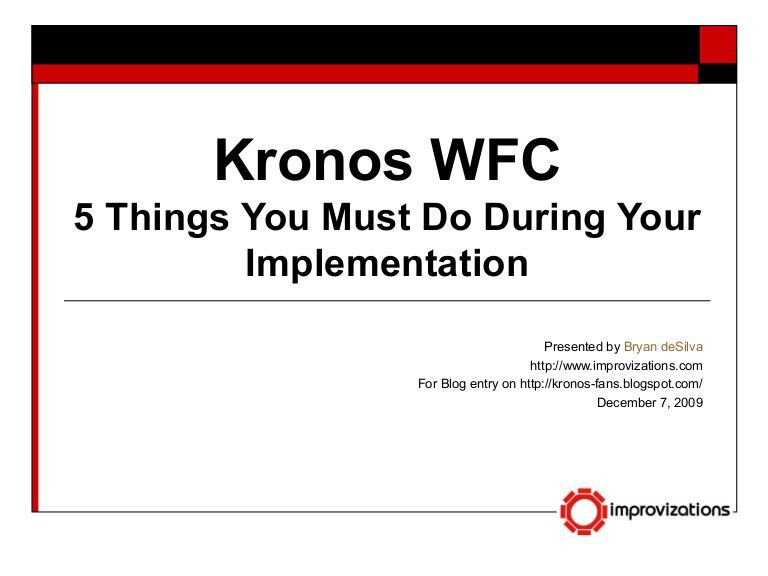 5 Things You Must Do In A Kronos Implementation