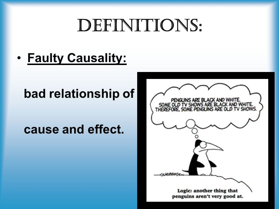 Post Hoc/Faulty Causality/ Non-Sequitur - ppt video online download