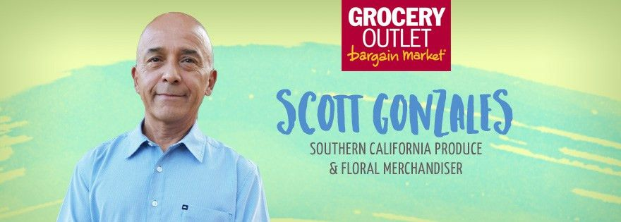 Scott Gonzales is Grocery Outlet's New Southern California Produce ...