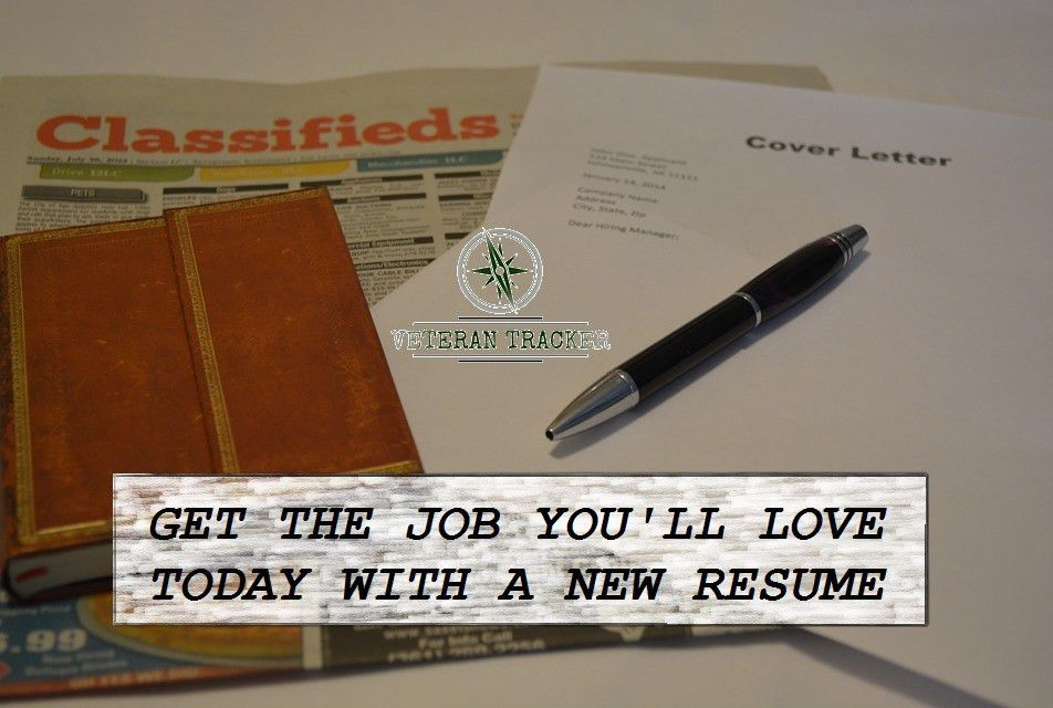 Get The Job You'll Love Today W/ A New Resume – Veteran Tracker ...
