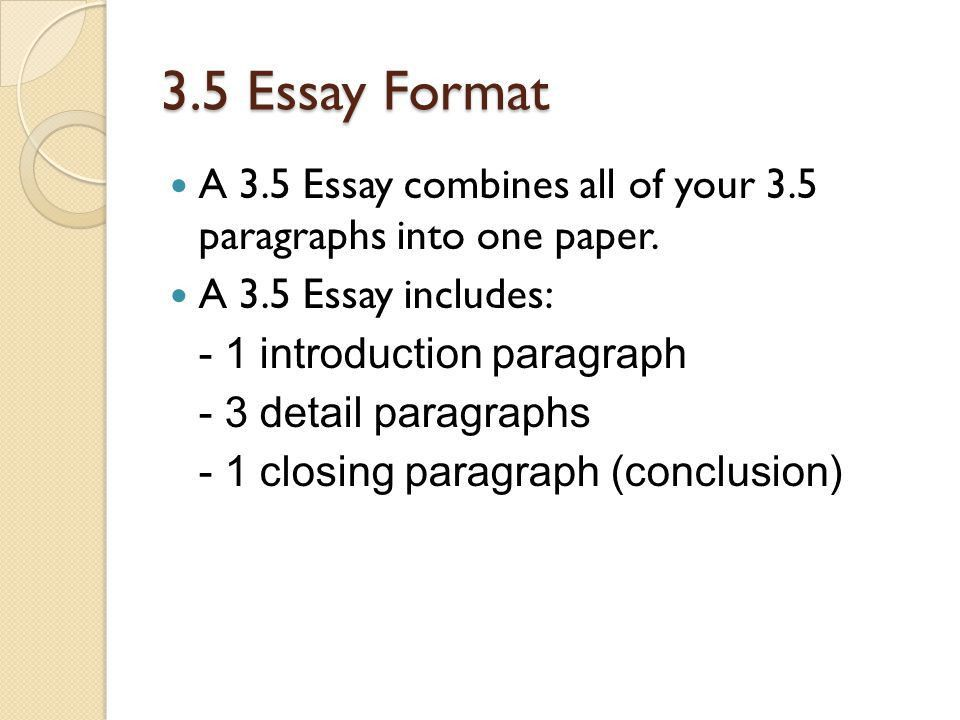 3.5 Paragraph & 3.5 Essay Formatting - ppt download