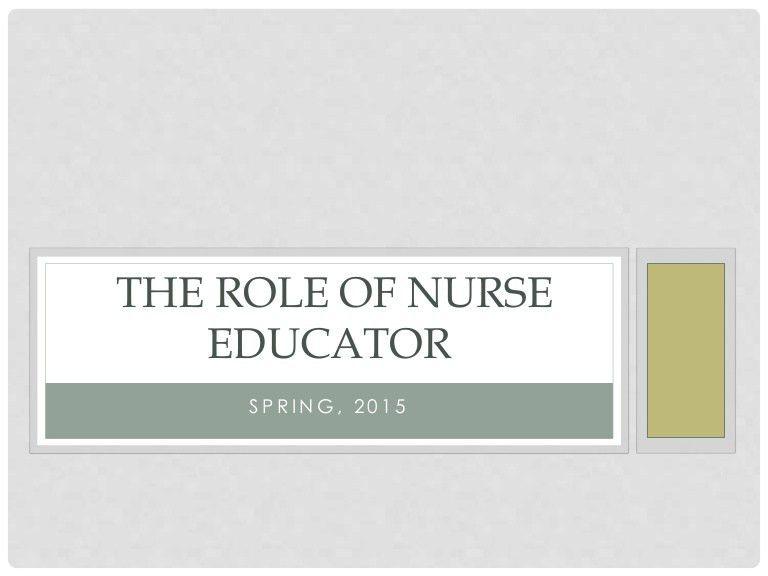The role of nurse educator