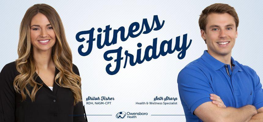 Fitness Friday - Owensboro Health
