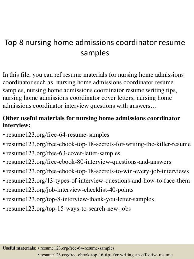 top-8-nursing-home-admissions-coordinator-resume-samples -1-638.jpg?cb=1434294817