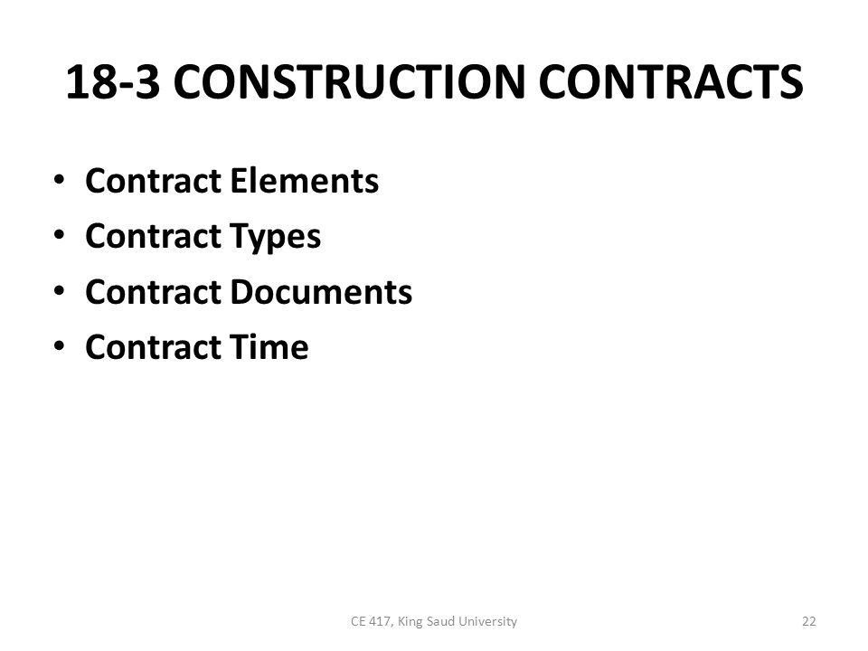 Chapter18 Contract Construction 1CE 417, King Saud University ...