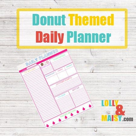 Donut Themed Daily Planner - Free Download - Lolly and Maisy
