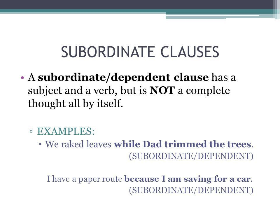 CLAUSES Main and Subordinate. CLAUSES A clause is a group of words ...
