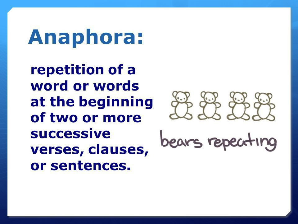 Examples of Anaphora and Antithesis. Anaphora: repetition of a ...