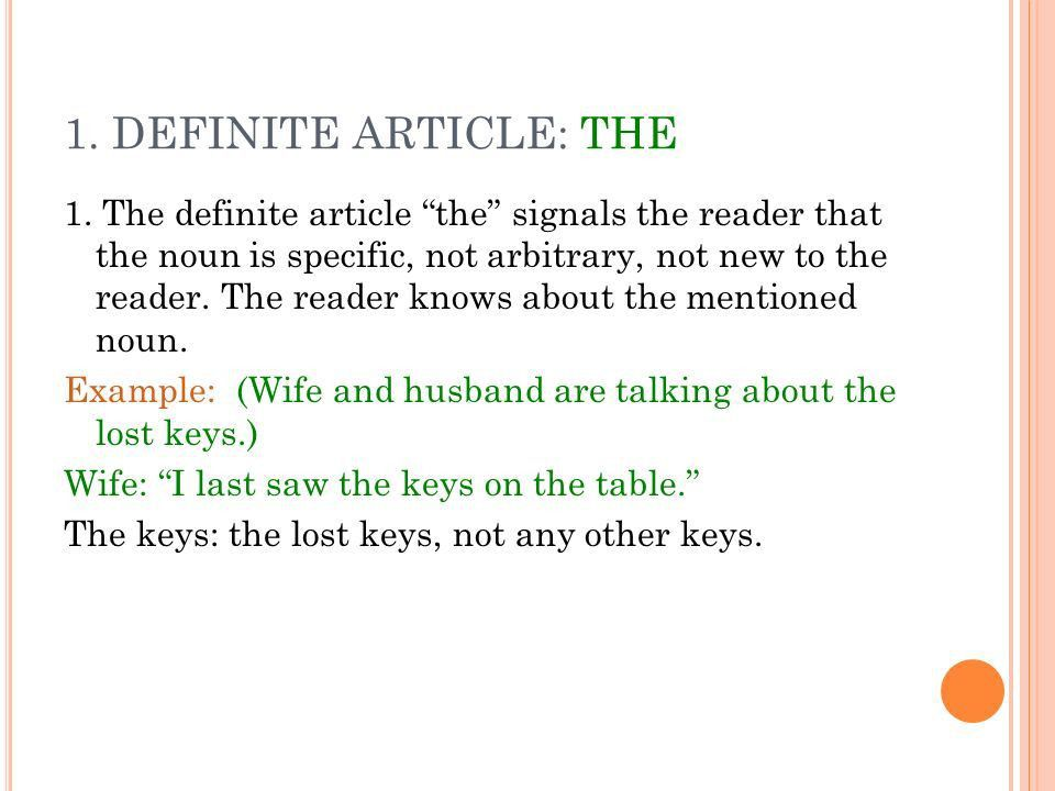 ARTICLES. A RTICLES ARE A TYPE OF DETERMINER AND THEY SHOW IF THE ...