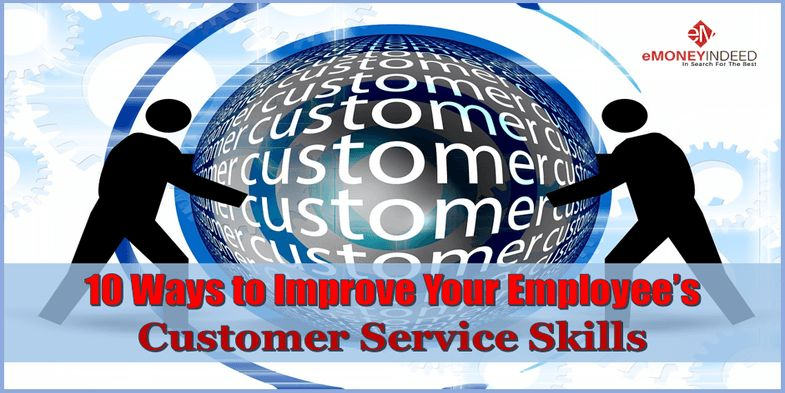 10 Ways to Improve Your Employee's Customer Service Skills ...