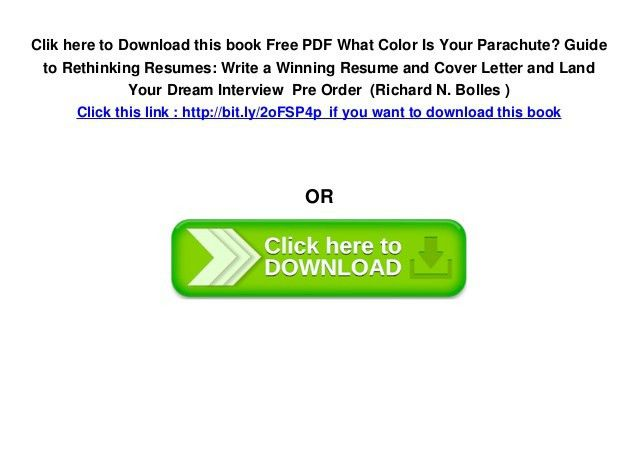 Free PDF What Color Is Your Parachute? Guide to Rethinking Resumes: W…