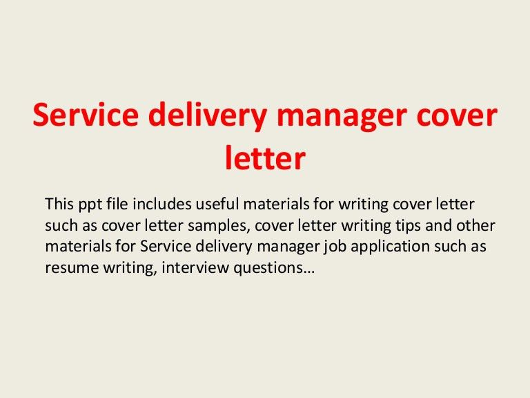 servicedeliverymanagercoverletter-140228094517-phpapp02-thumbnail-4.jpg?cb=1393580738