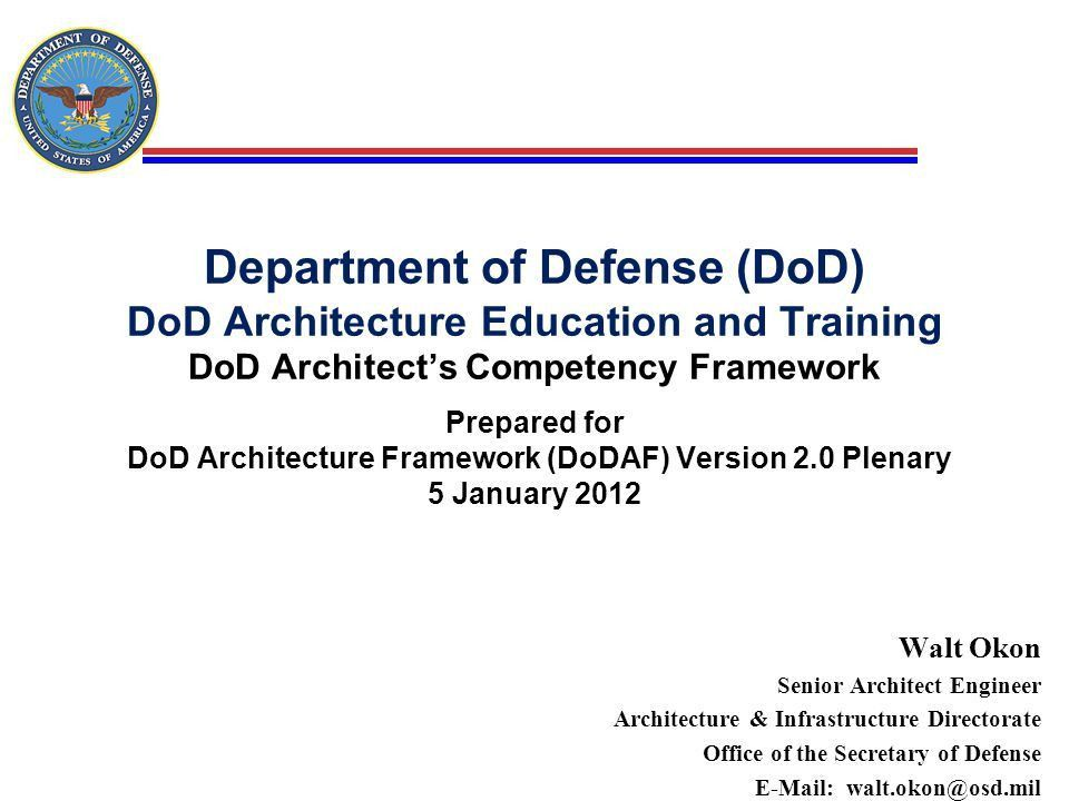 Department of Defense (DoD) DoD Architecture Education and ...