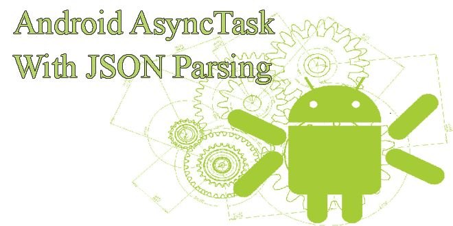 Android AsyncTask with JSON Parsing - Example