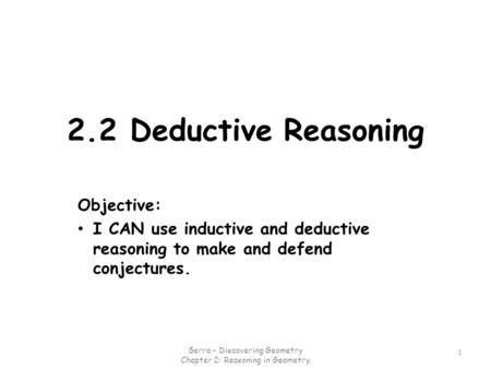 Section 2-1: Conditional Statements TPI 32C: Use inductive and ...
