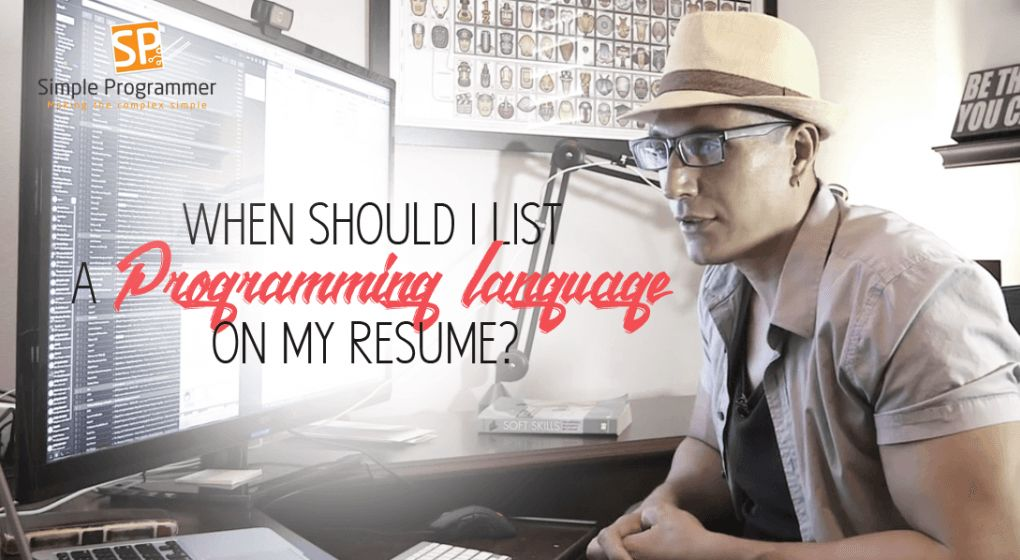 When Should I List A Programming Language On My Resume? - Simple ...