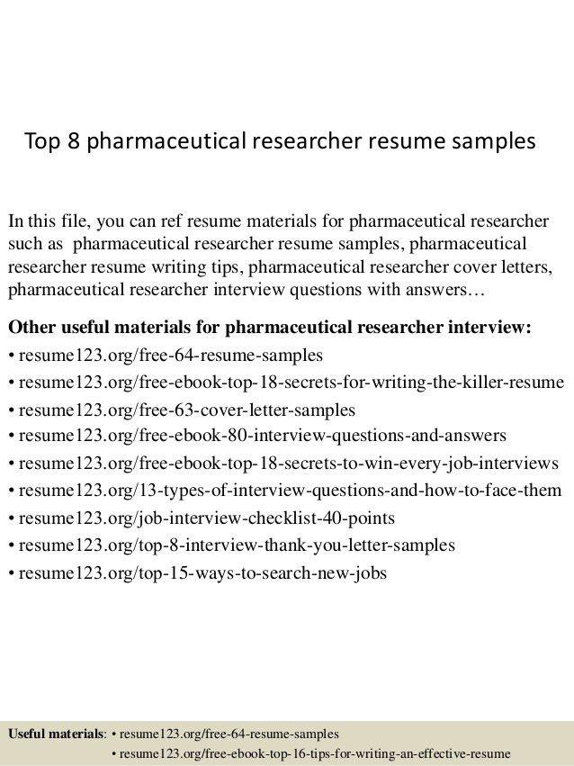 top-8-pharmaceutical-researcher-resume-samples-1-638.jpg?cb=1438242967