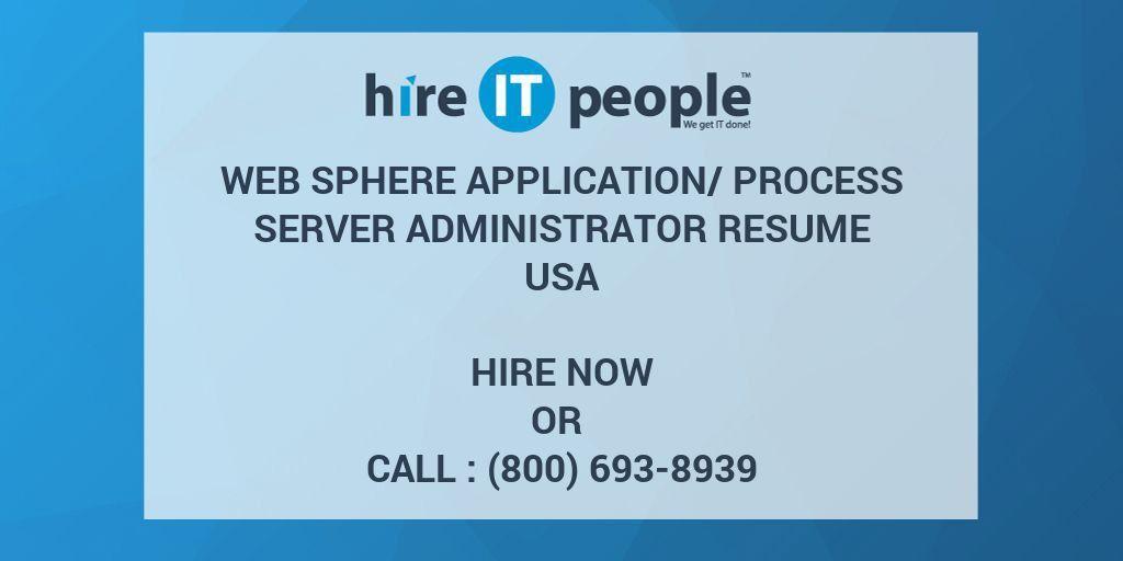 Web Sphere Application/Process Server Administrator Resume - Hire ...