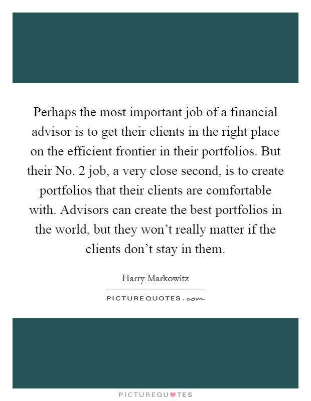 Financial Advisor Quotes & Sayings | Financial Advisor Picture Quotes