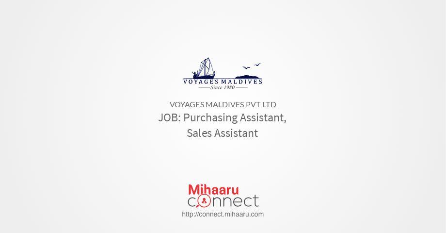 Purchasing Assistant, Sales Assistant - Voyages Maldives Pvt Ltd ...