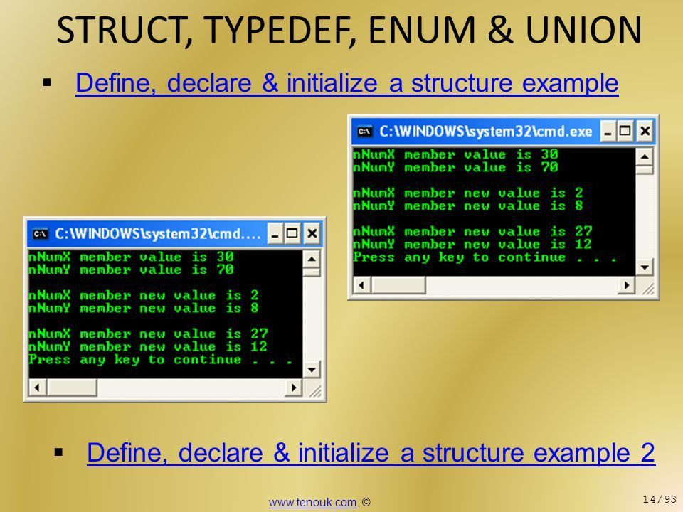 STRUCT, TYPEDEF, ENUM & UNION In this session we will learn struct ...