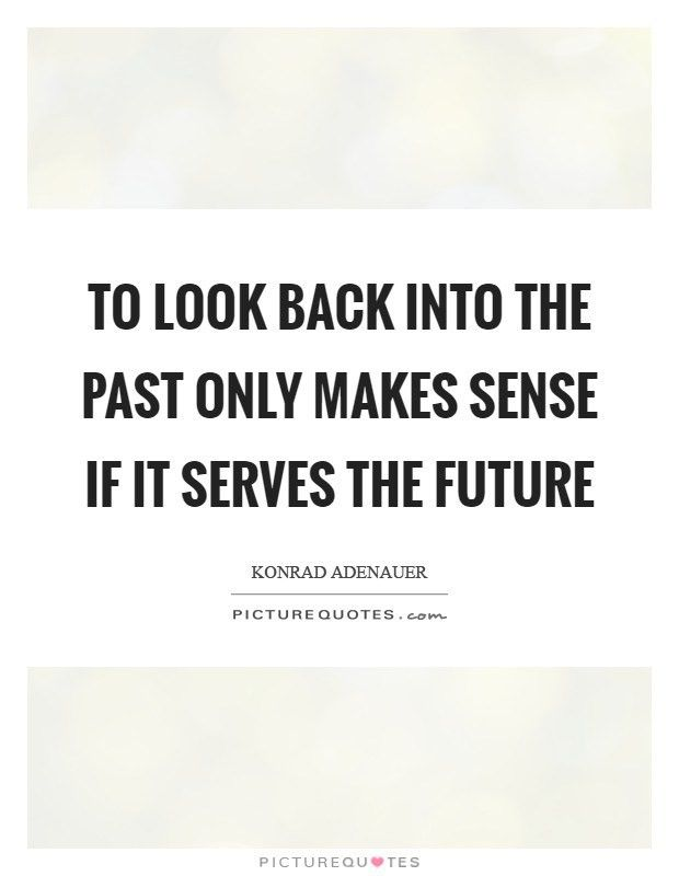 Look Back Quotes | Look Back Sayings | Look Back Picture Quotes ...