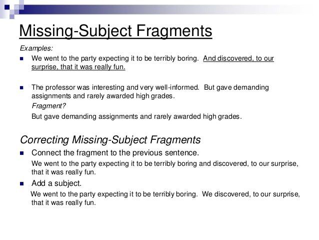 Sentence Fragment Examples Writing Essay - Homework for you