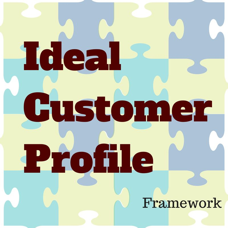 Ideal Customer Profile Framework