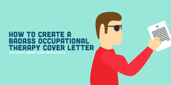 How to Create a Badass Occupational Therapy Cover Letter ...