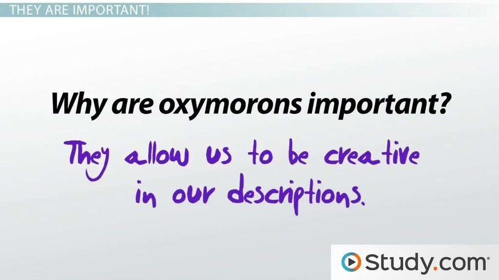 How to Recognize and Use Oxymorons - Video & Lesson Transcript ...