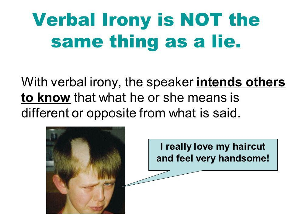 THREE TYPES OF IRONY. - ppt download
