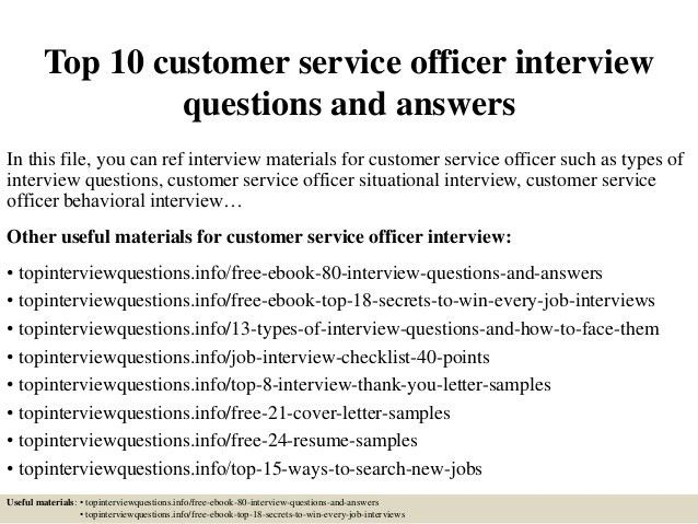 top-10-customer-service-officer -interview-questions-and-answers-1-638.jpg?cb=1427523669